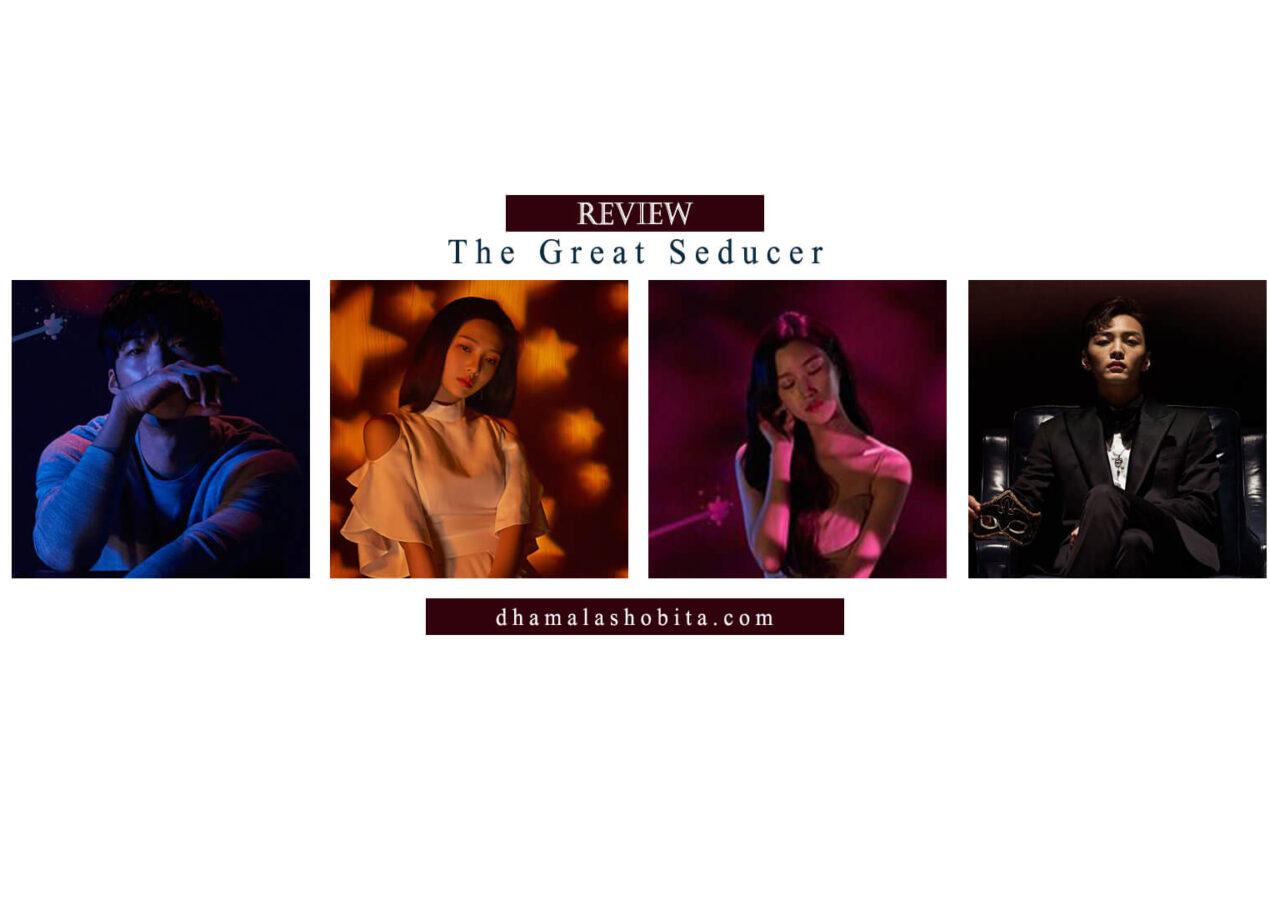 [Review] The Great Seducer; Kisah Cinta Segi Empat yang Bikin Pusing